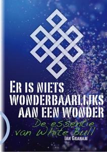 Er is niets wonderbaarlijks aan een wonder