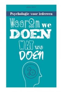 Waarom we doen wat we doen