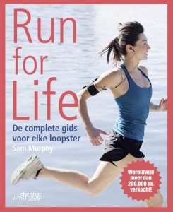 Run for Life. De complete gids voor elke loopster