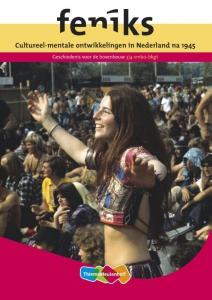 Feniks Cultureel-mentale ontwikkelingen in Nederland na 1945  vmbo bovenbouw  Leeropdrachtenboek