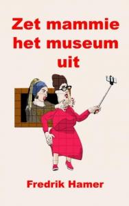 Zet mammie het museum uit