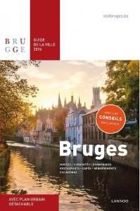 Bruges Guide de la Ville 2016