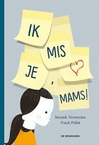 Ik mis je, mams !