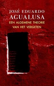 Agualusa_een algemene theorie van het vergeten