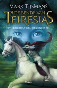 De bende van Teiresias: Het heilig hout brandt zonder pijn (editie 201