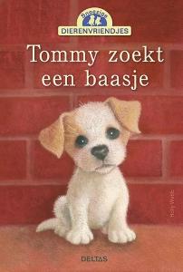 Snoezige dierenvriendjes - Tommy zoekt een baasje (8-11 j.)