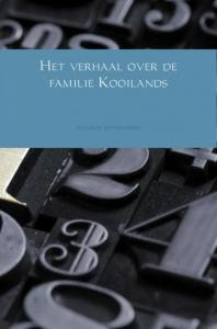Het verhaal over de familie Kooilands