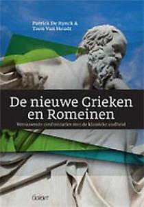 De nieuwe Grieken en Romeinen