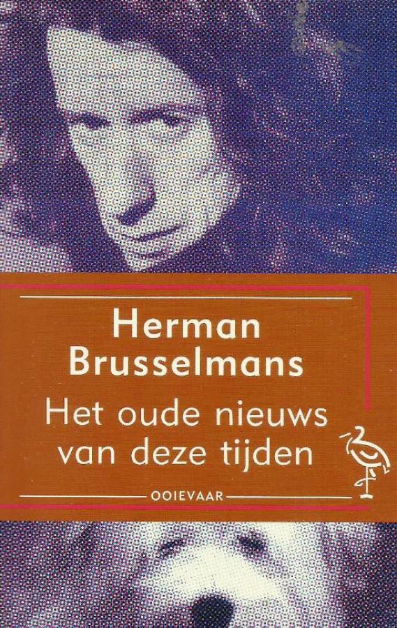 Herman Brusselmans - Het oude nieuws van deze tijden
