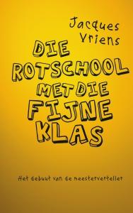 2D-cover Die rotschool met die fijne klas