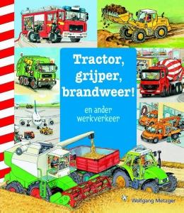 Tractor, grijper, brandweer en ander werkverkeer