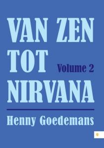 Van Zen tot Nirvana  Volume 2