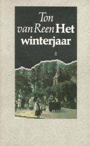 Ton van Reen - Het winterjaar