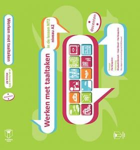 Werken met taaltaken - NT2 A2 Docenten