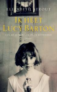 Strout, Elizabeth - Ik heet Lucy Barton