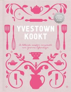 Yvestown kookt