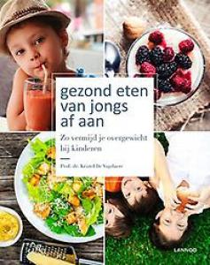 Gezond eten van jongs af aan