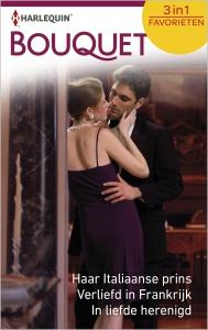 Haar Italiaanse prins ; Verliefd in Frankrijk ; In liefde herenigd (3-in-1)
