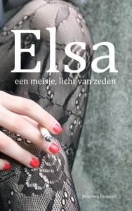 Elsa, een meisje, licht van zeden