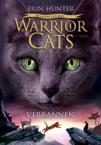 Warrior Cats - De Macht van drie - Verbannen - boek 3 serie 3