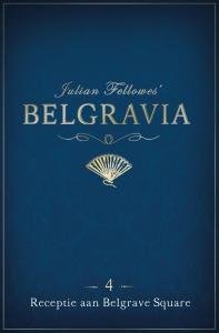 Belgravia Episode 4 - Receptie aan Belgrave Square