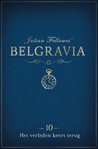 Belgravia Episode 10 - Het verleden keert terug