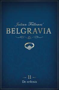 Belgravia Episode 11 - De erfenis