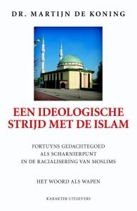 Een ideologische strijd met de islam