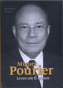 Miguel Pourier, leven om te dienen
