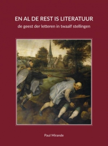 En al de rest is literatuur