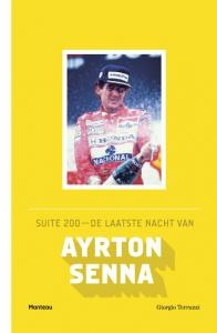Suite 200: de laatste nacht van Ayrton Senna