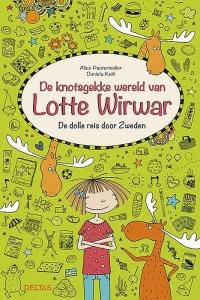 De knotsgekke wereld van Lotte Wirwar - De dolle reis door Zweden