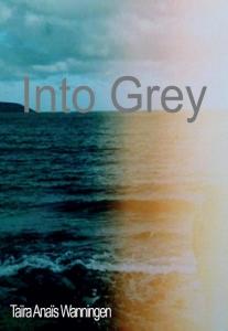 Into Grey