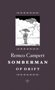 Somberman op drift_Remco Campert