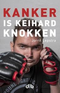 Kanker hebben is Keihard werken