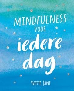 Mindfulness voor iedere dag