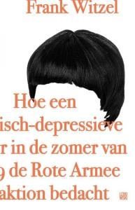 Frank Witzel_Hoe een manische depressieve jongere in de zomer