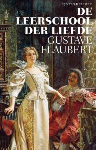 Gustave Flaubert_Leerschool der liefde