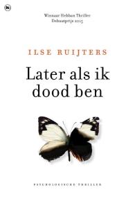 Ilse Ruijters_Later als ik dood ben