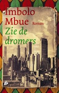 Imbolo Mbue_Zie de dromers