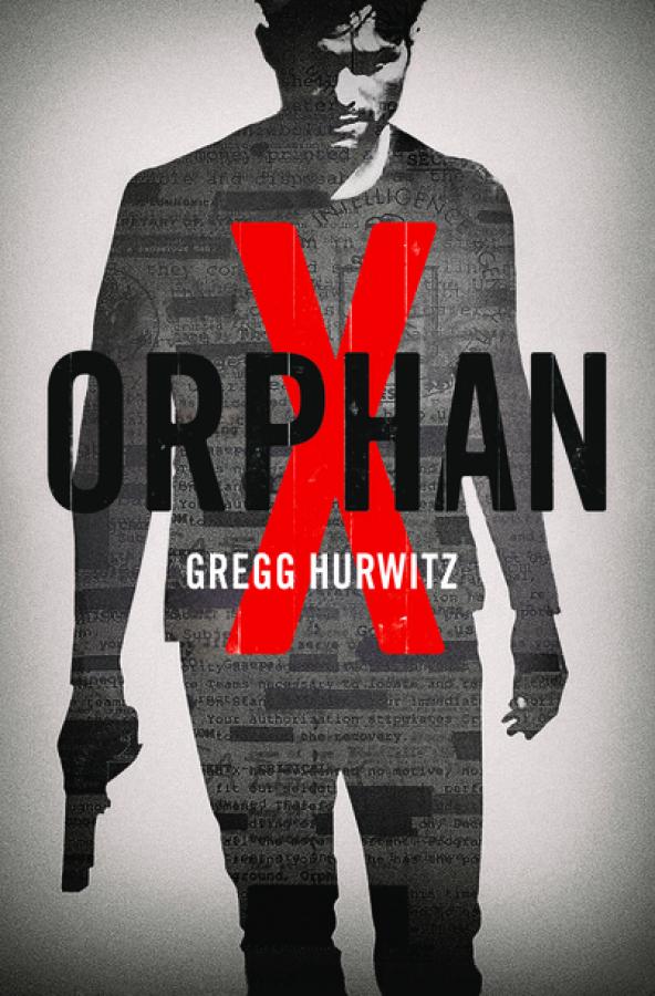 Gregg Hurwitz_Orphan X