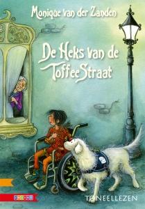 DE HEKS VAN DE TOFFEESTRAAT