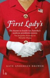 Kate Andersen Brower_First lady s