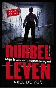 Dubbel-leven-axel-de-vos-boek-cover-9789026337178