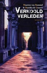 Verkoold-verleden-maarten-van-bommel-mariska-de-graauw-boek-cover-9789463380546