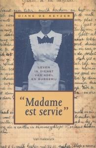 Madame est servie