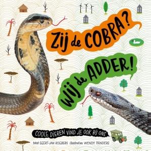 Zij de cobra wij de adder