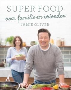 Jamie oliver_superfood voor familie en vrienden