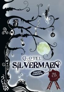 Hotel Silvermaen