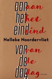Noordervliet, Aan het eind van de dag